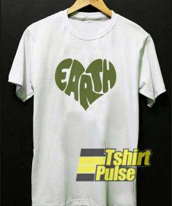 Earth Day Heart Meme shirt