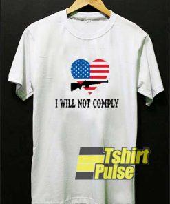I Will Not Comply Heart Art shirt