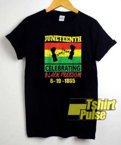 Juneteenth Celebrating Poster shirt