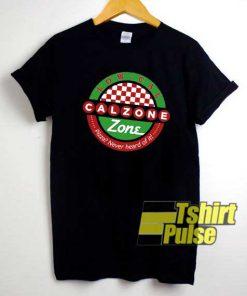 Low Cal Calzone Zone shirt