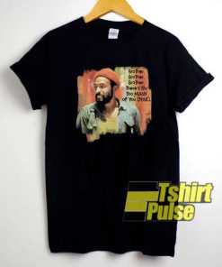 Marvin Gaye Quote Poster shirt