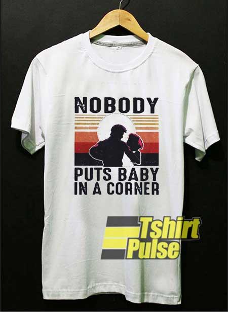 Nobody Puts Baby Meme shirt