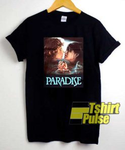 Paradise Movie Poster shirt