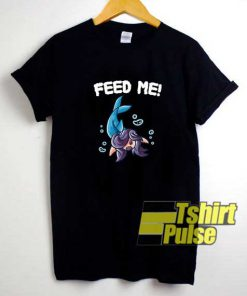 Parody Feed Me Shark shirt