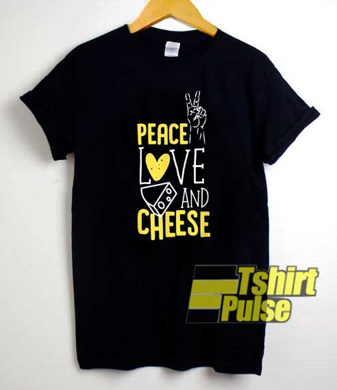 Peace Love Cheese Graphic shirt