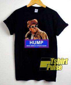 President Humpty Hump shirt