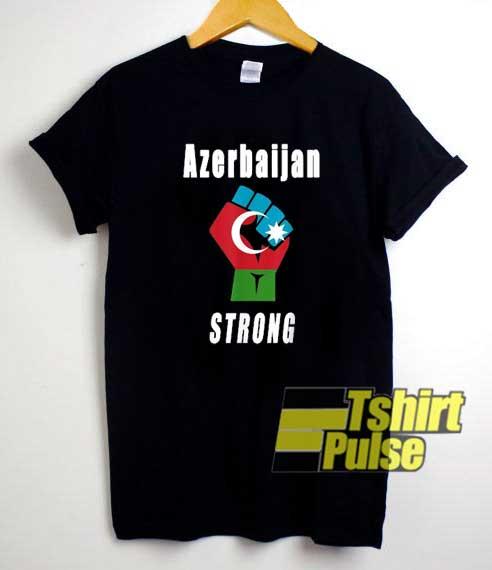 Proud Azerbaijan Strong shirt