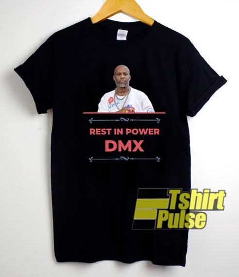 RIP DMX Rest In Power shirt