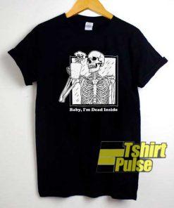 Skeleton Im Dead Inside Vtg shirt