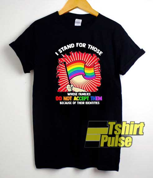 Stand For The Lgbt Flag shirt