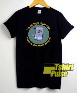 Towelie So High Graphic shirt