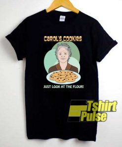 Carols Cookies Poster Meme shirt