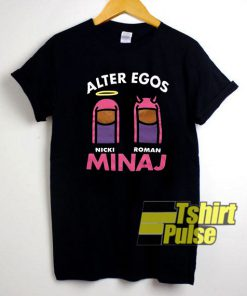 Alter Egos Nicki Minaj Roman shirt