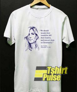 Ann Coulter Quote shirt