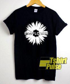 Bad Flower shirt