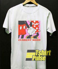 Current Mood shirt