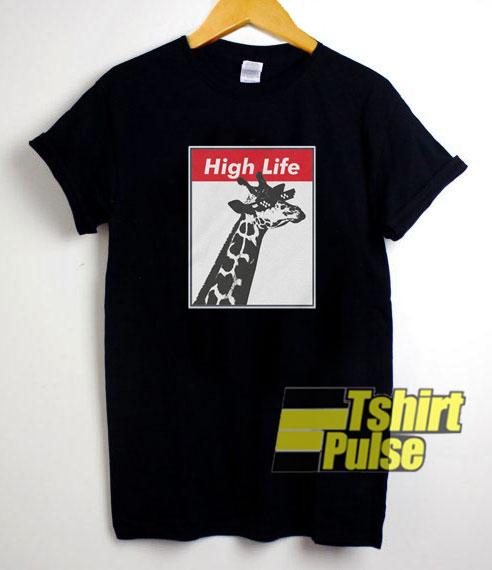 Giraffe High Life shirt