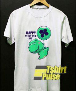 Happy St Pat-Rex Day shirt