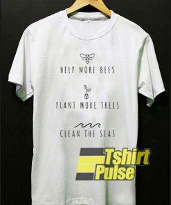 Help More Bees shirt
