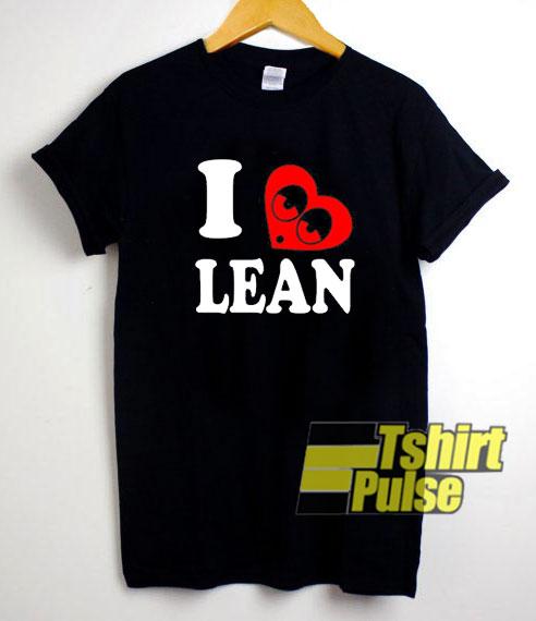 I Love Lean shirt