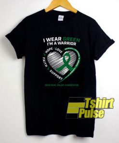 I Wear Green Warrior shirt