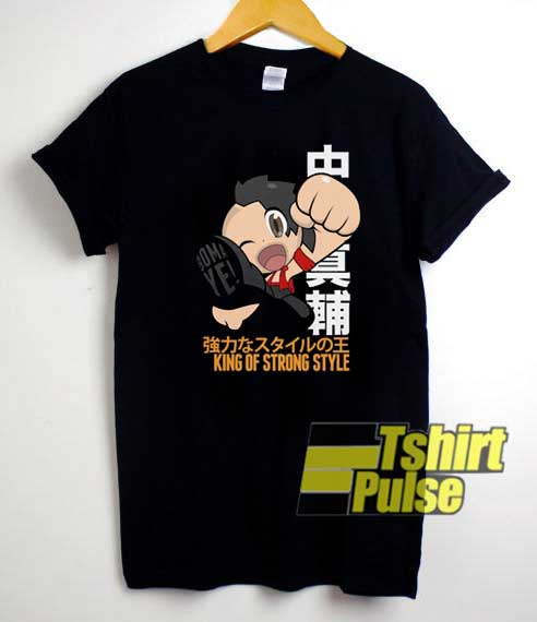 King of Strong Style shirt