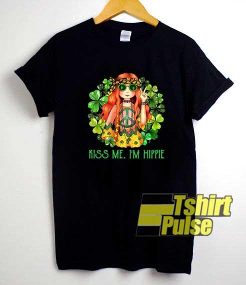 Kiss Me Im Hippie shirt