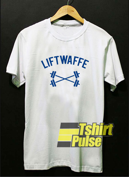 Liftwaffe shirt