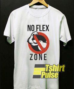 No Flex Zone Swag shirt