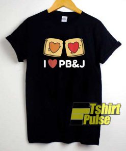 Peanut Butter n Jelly Love shirt