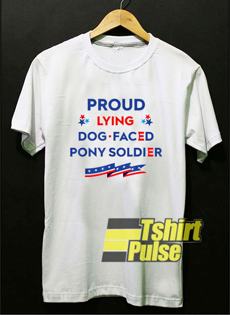 Proud Lying Dog shirt