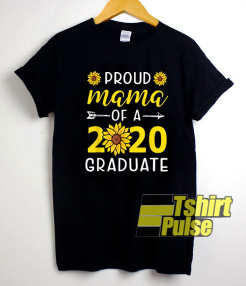Proud Mama Of A 2020 Graduate shirt