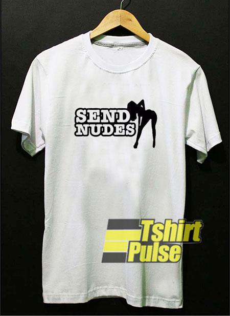 Send Nudes Graphic shirt