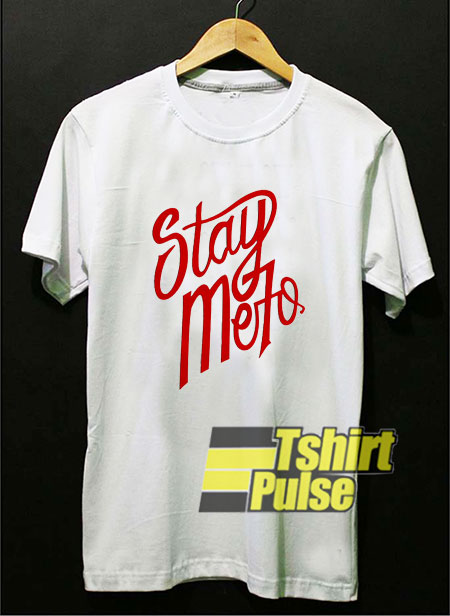 Stay Melo shirt