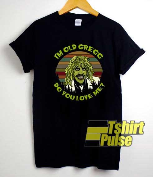 Vintage Im Old Gregg shirt